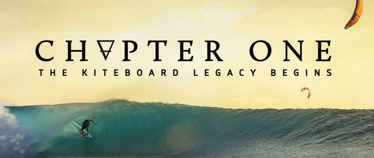 Chapter One Kitesurfing Movie Kitesurfing Blog